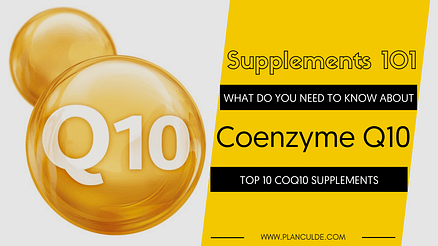 TOP 10 COENZYME Q10 SUPPLEMENTS