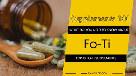 Top 10 Fo-Ti Supplements