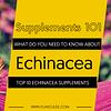 TOP 10 ECHINACEA SUPPLEMENTS