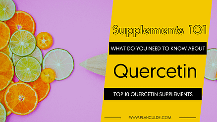 TOP 10 QUERCETIN SUPPLEMENTS