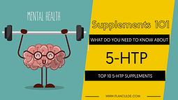 TOP 10 5-HTP SUPPLEMENTS