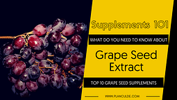 TOP 10 GRAPE SEED SUPPLEMENTS