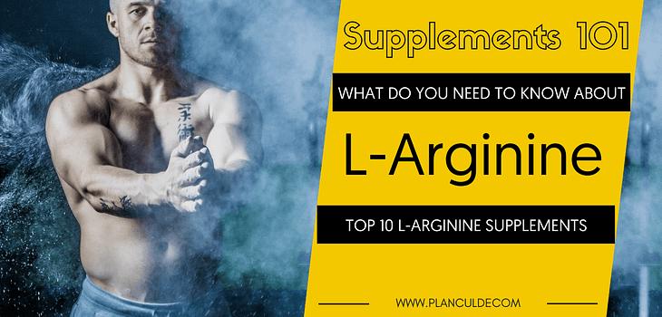 TOP 10 L-ARGININE SUPPLEMENTS