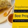 TOP 10 BEE PROPOLIS SUPPLEMENTS