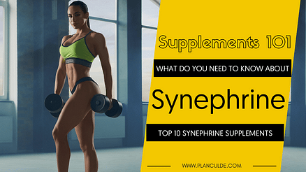 TOP 10 SYNEPHRINE SUPPLEMENTS