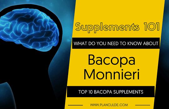 TOP 10 BACOPA MONNIERI SUPPLEMENTS