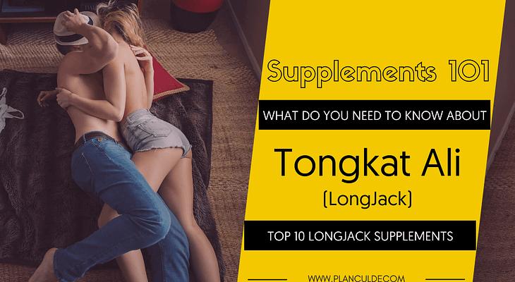 TOP 10 TONGKAT ALI SUPPLEMENTS
