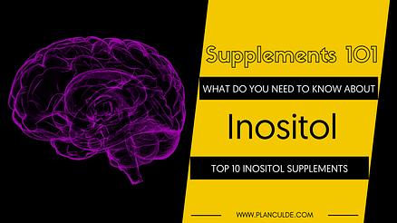 TOP 10 INOSITOL SUPPLEMENTS