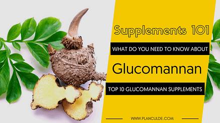 TOP 10 GLUCOMANNAN SUPPLEMENTS