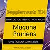 TOP 10 MUCUNA PRURIENS SUPPLEMENTS