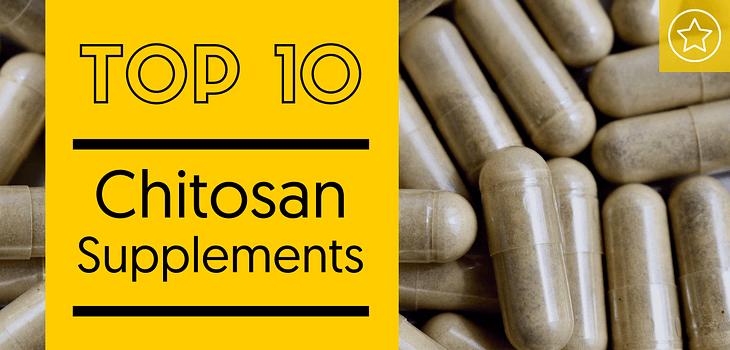 Best Chitosan Supplements