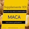 TOP 10 MACA SUPPLEMENTS
