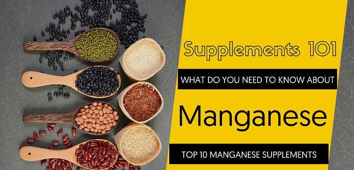 TOP 10 MANGANESE SUPPLEMENTS
