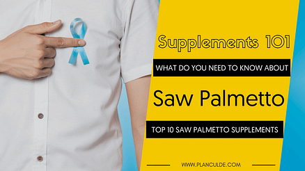 TOP 10 SAW PALMETTO SUPPLEMENTS
